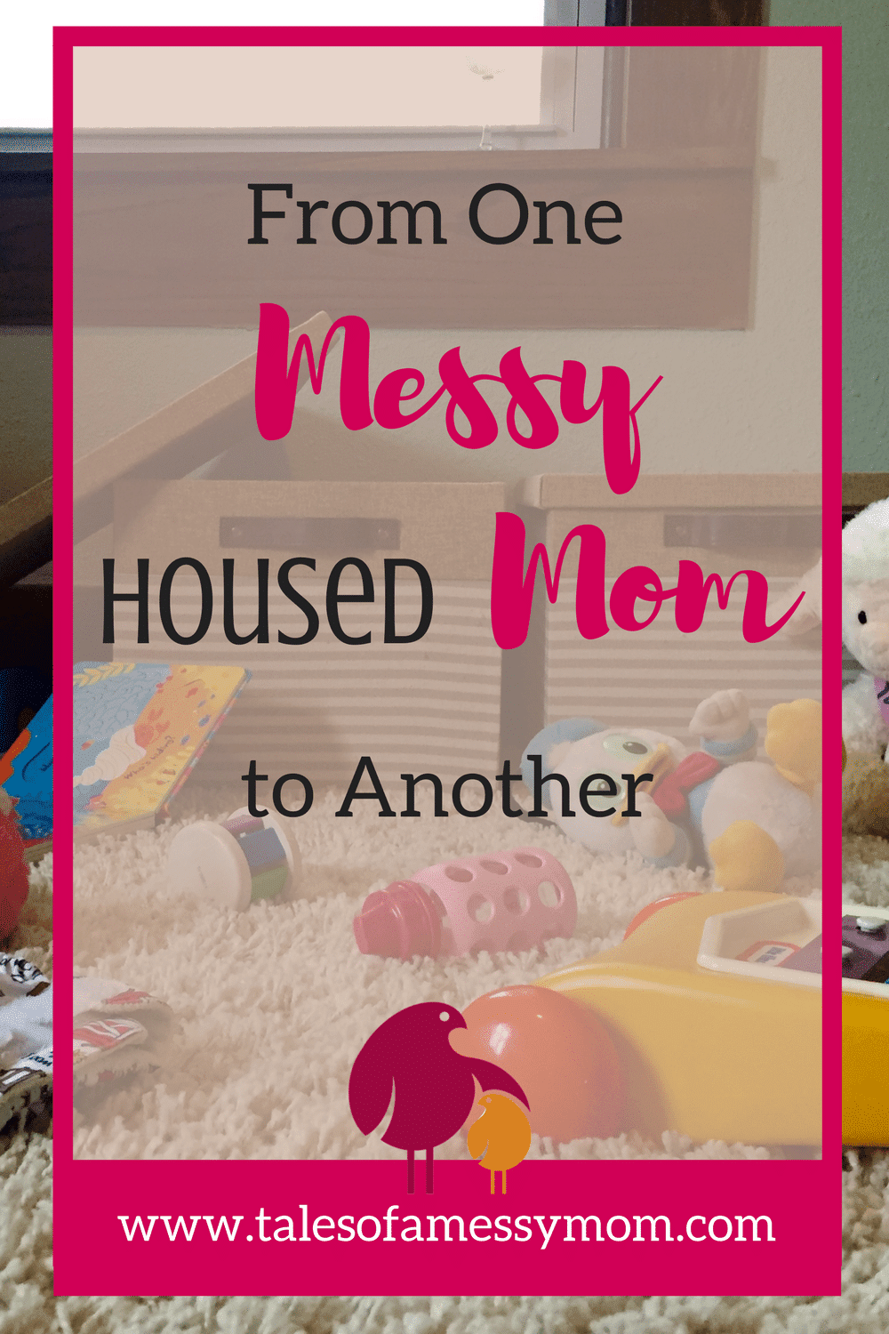 Let's face it...Motherhood is just plain messy! But, managing a house is such a minute task compared to all of the other struggles that come with parenthood. Let's learn to embrace the mess and find some balance between a clean house, happy kids, and your sanity! http://www.talesofamessymom.com