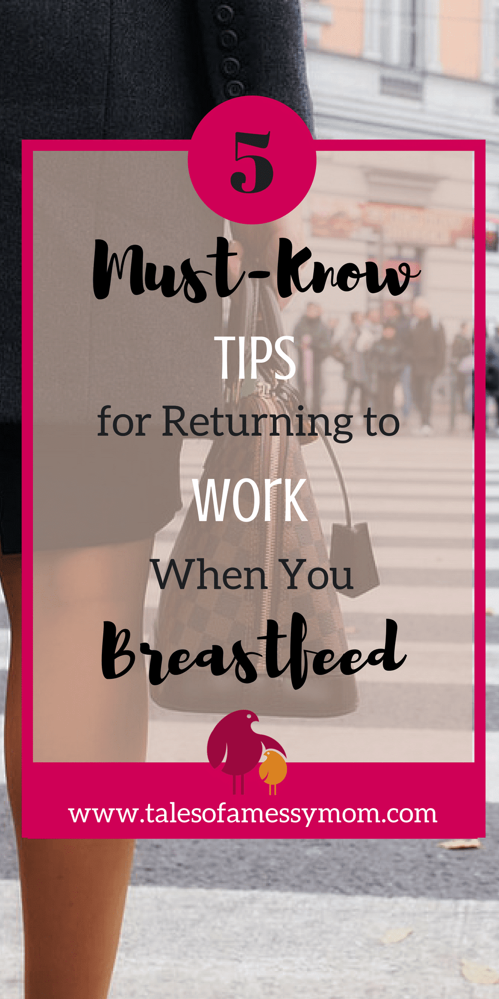 5 must-knows tips for returning to work for the breastfeeding mom. These tips will make your transition from maternity leave back to work much smoother! http://www.talesofamessymom.com