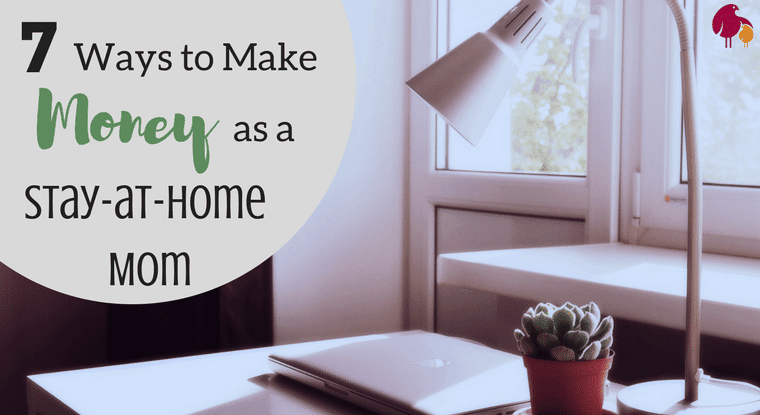 7 ways to make money as a stay-at-home mom http://www.talesofamessymom.com
