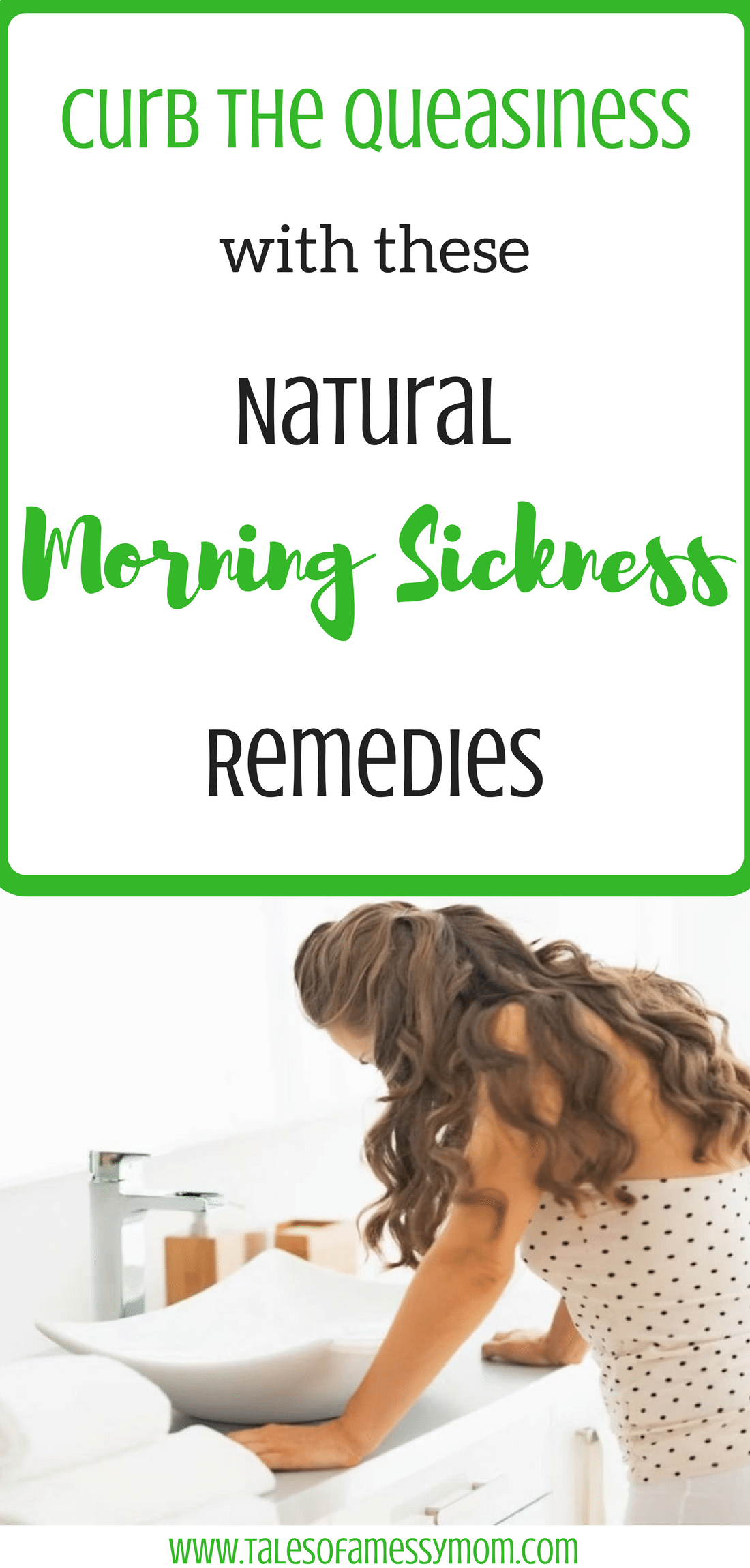 Curb the queasiness with these natural morning sickness remedies. http://www.talesofamessymom.com