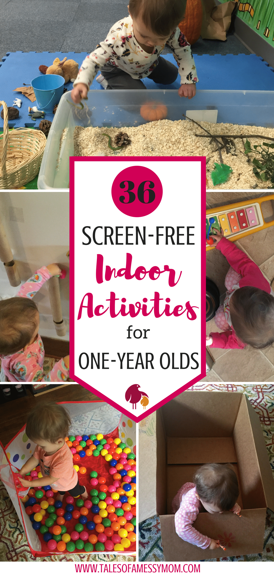 36 screen-free indoor activities to keep your one year old occupied during those rainy and snowy days. Encourage play, support development, and increase language and motor skills with these activities. Plus, indoor activities that will get you out of the house if you're starting to get cabin fever. http://www.talesofamessymom.com