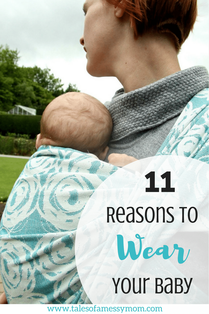 In honor of International Babywearing Week (IBW), which takes place Oct. 2-8 2017, let's spread the benefits of babywearing. Here are 11 reasons why you should wear your baby. http://www.talesofamessymom.com